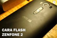 Cara Flash Zenfone 2 Laser