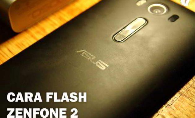 Cara Flash Zenfone 2 Laser