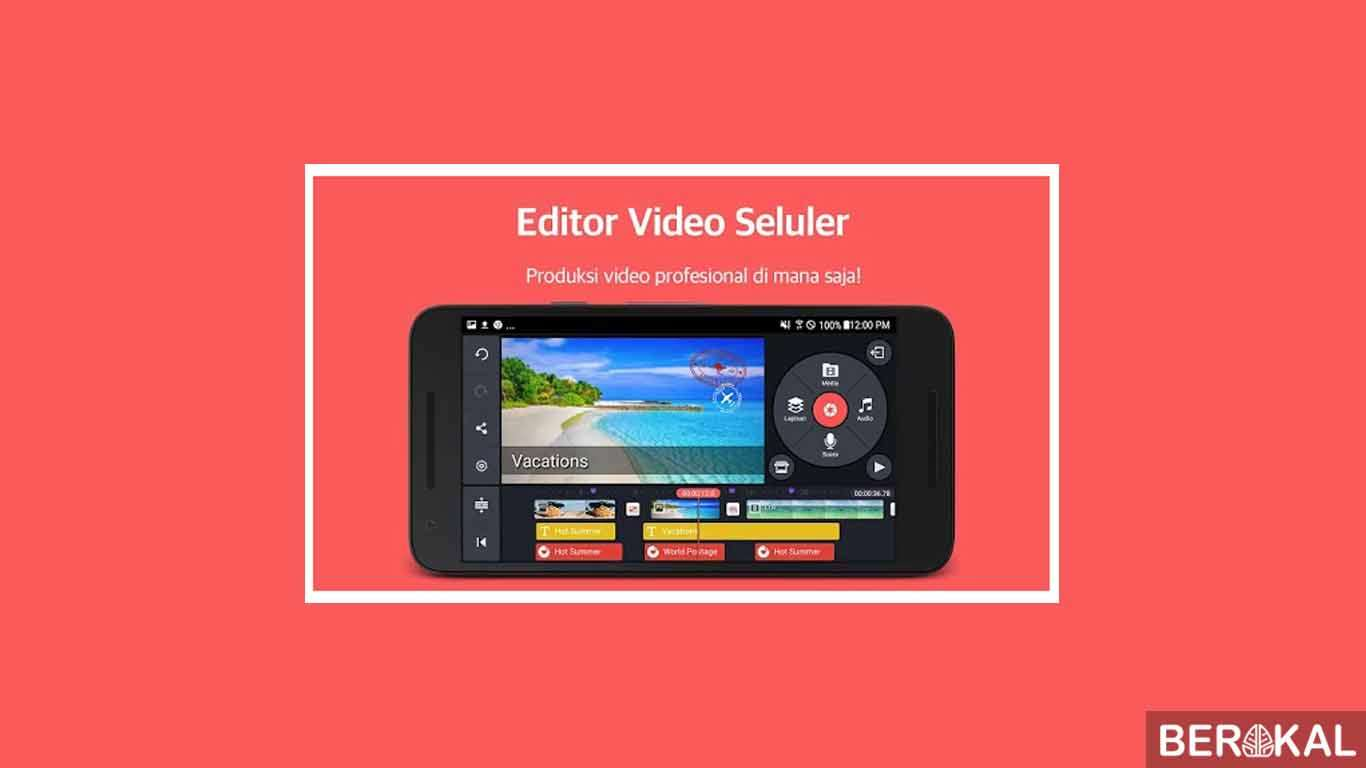 aplikasi edit video di android yg bagus