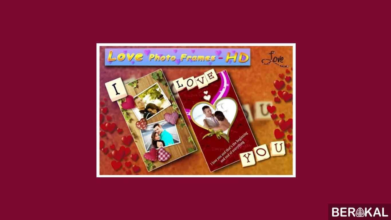 Love Photo Frames HD