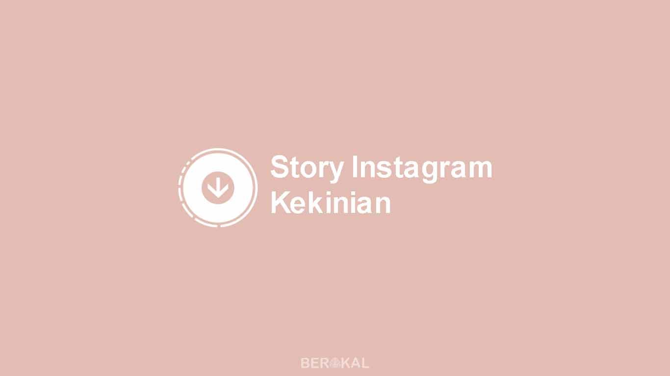 Story Instagram Kekinian