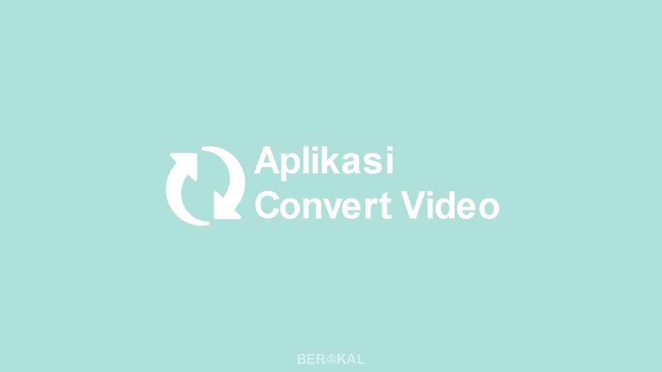 Aplikasi Convert Video