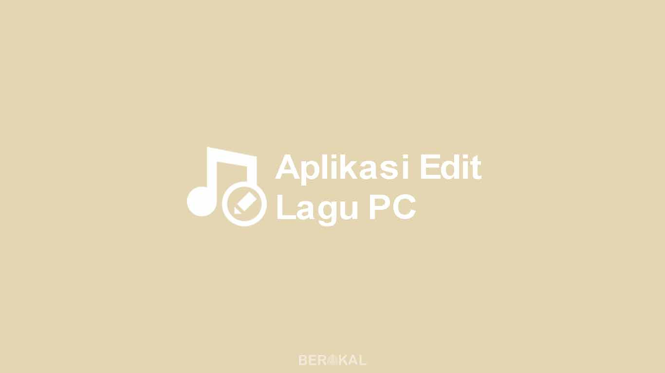 Aplikasi Edit Lagu PC