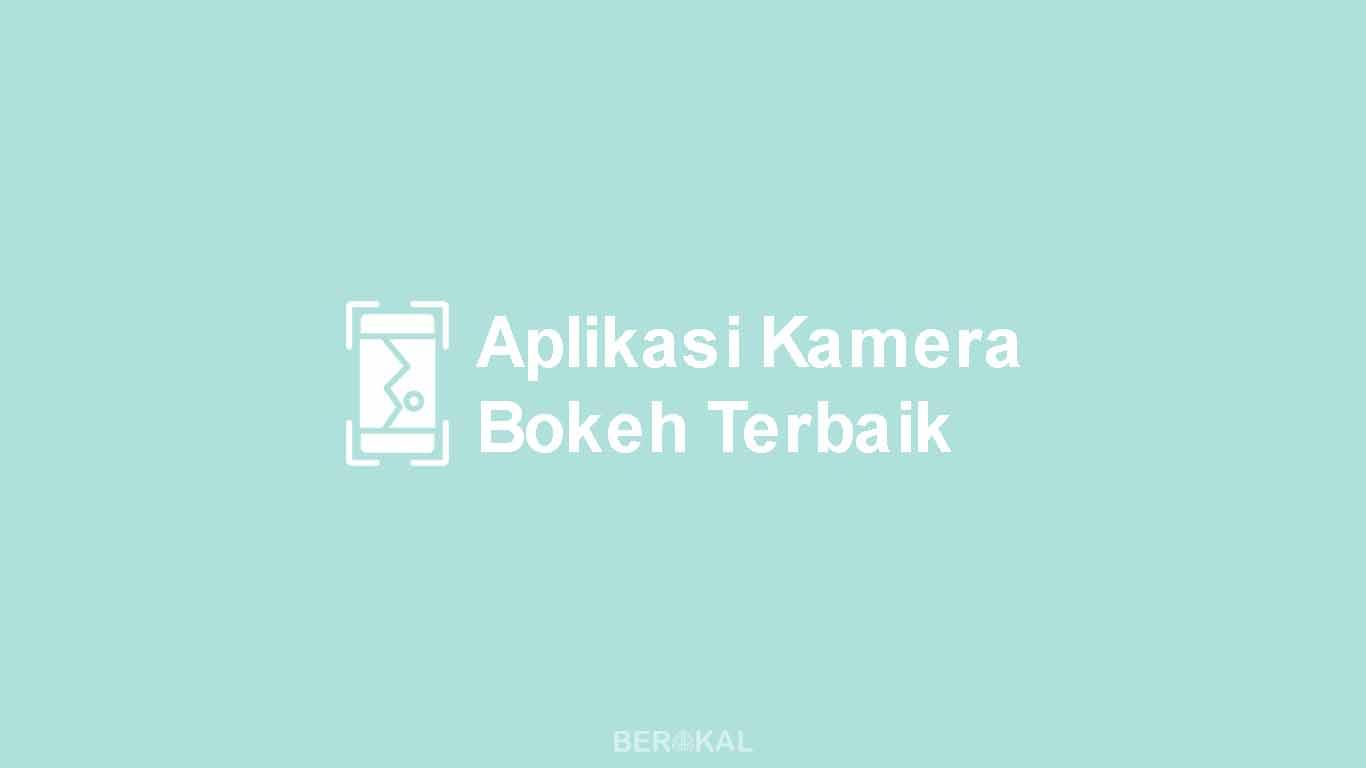 Aplikasi Kamera Bokeh