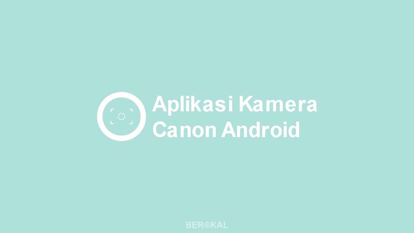 Aplikasi Kamera Canon