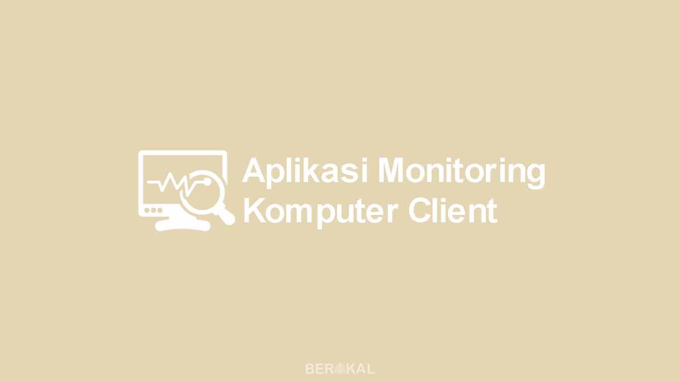 Aplikasi Monitoring Komputer