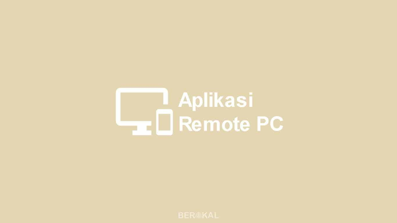 Aplikasi Remote PC