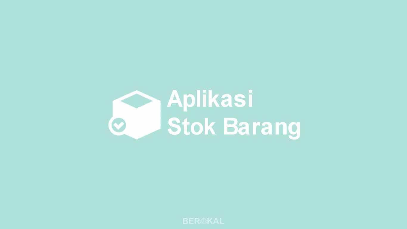 Aplikasi Stok Barang