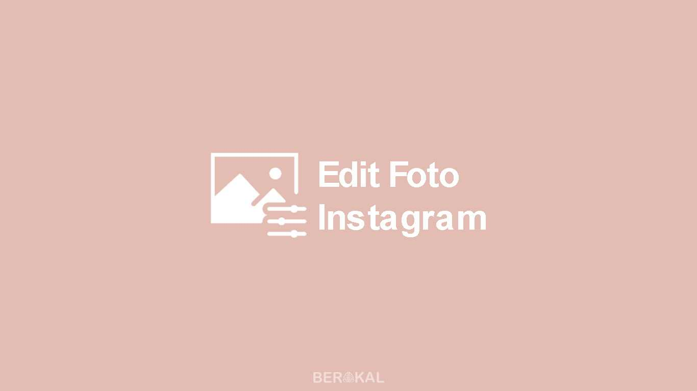 Edit Foto Instagram