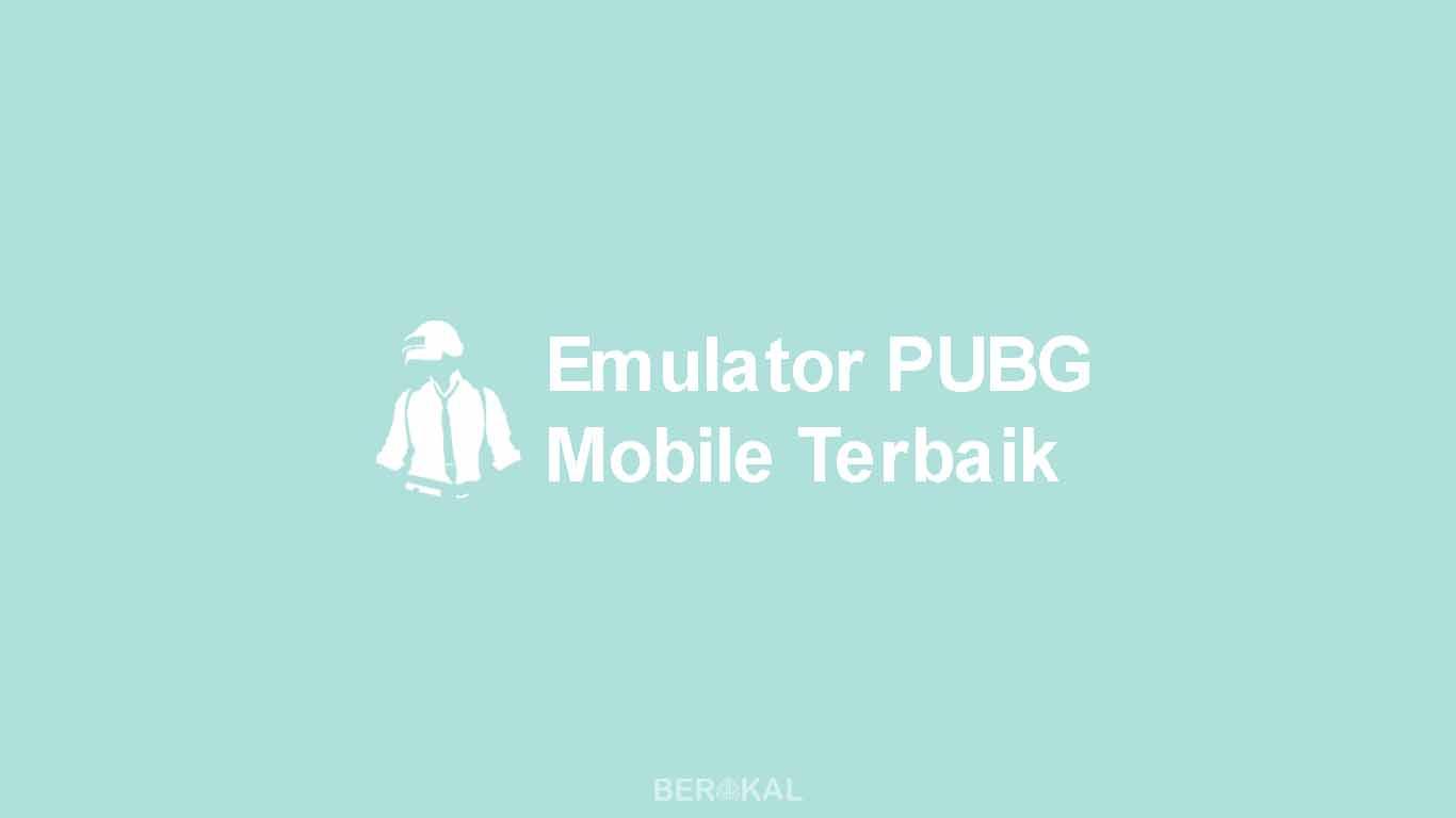 Emulator PUBG Mobile Terbaik