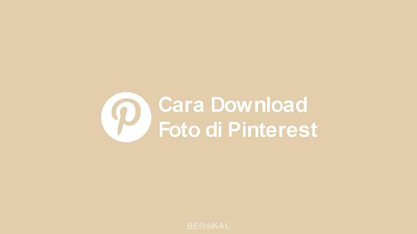 Cara Download Foto di Pinterest