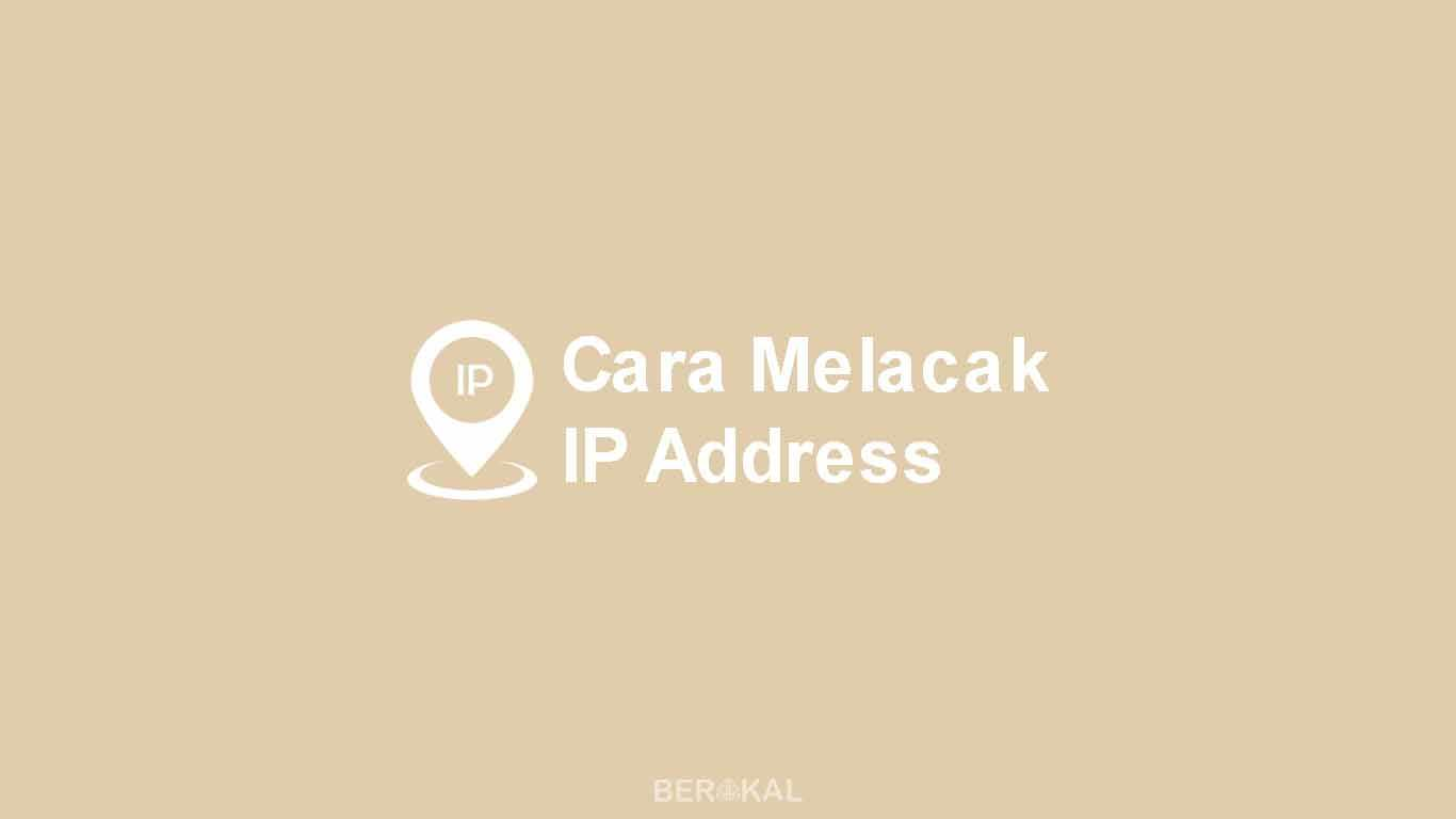 Cara Melacak IP Address