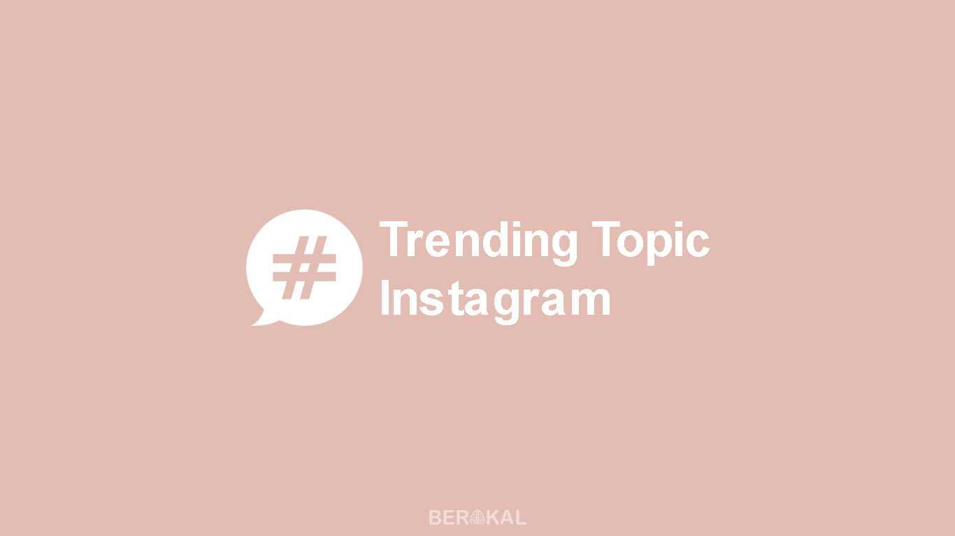 Cara Melihat Trending Topic di Instagram