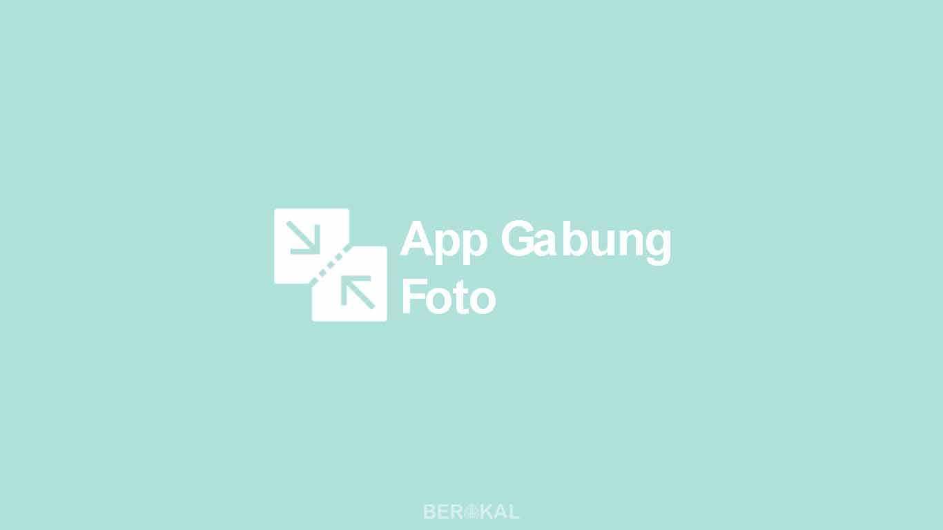 Aplikasi Gabung Foto
