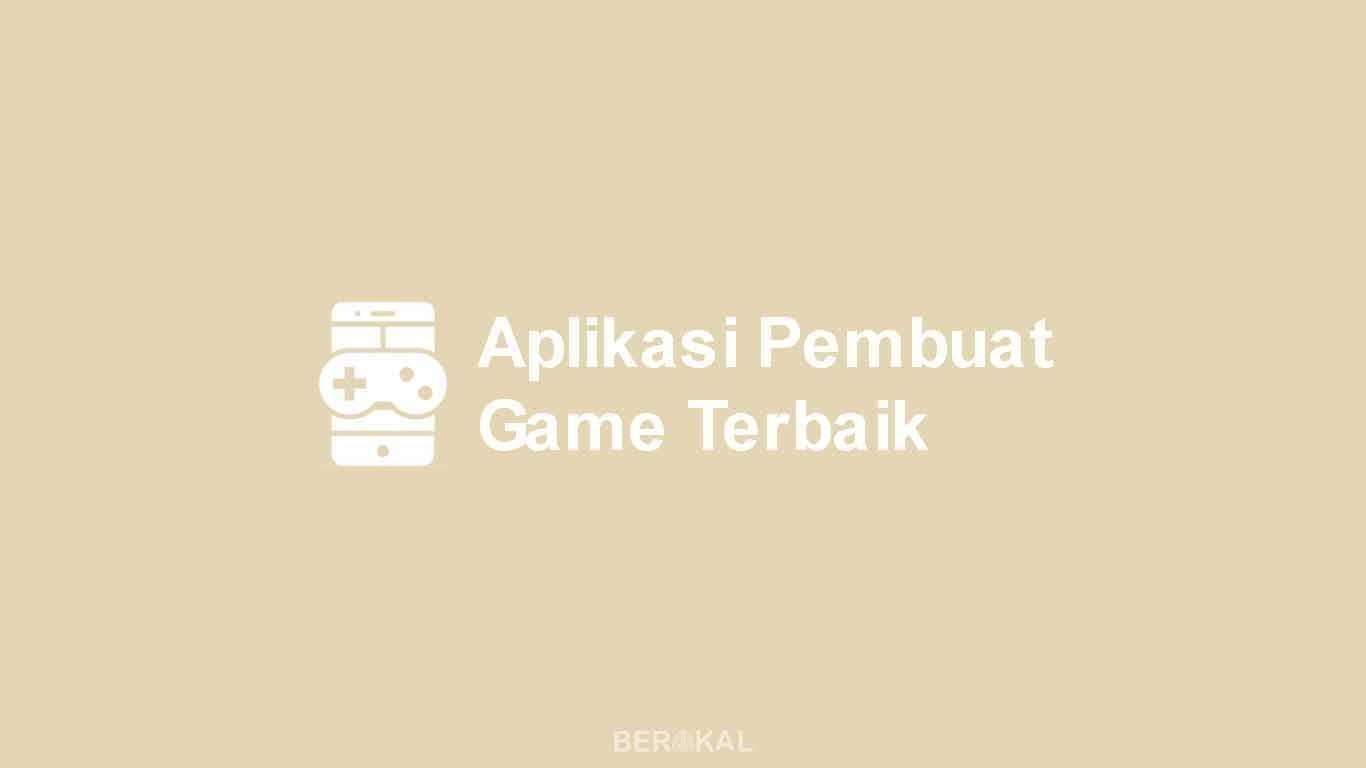 Aplikasi Pembuat Game