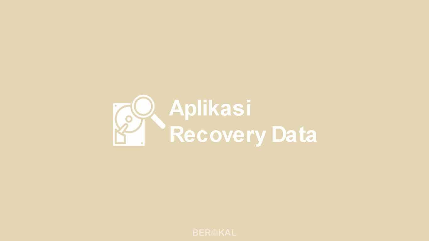 Aplikasi Recovery Data