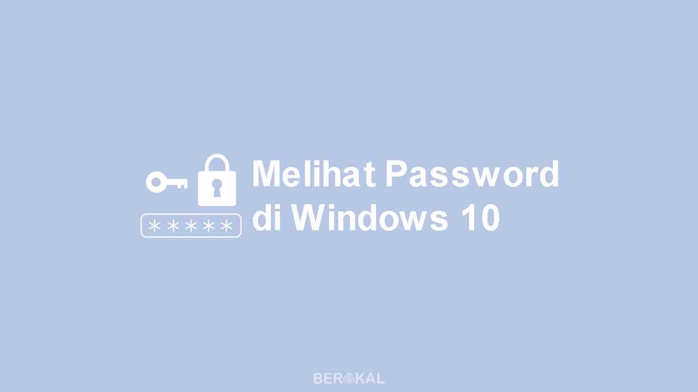 Cara Melihat Password Wifi di Windows 10