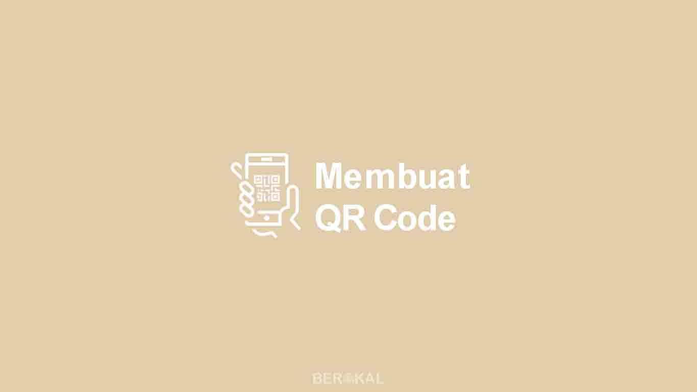 Cara Membuat QR Code
