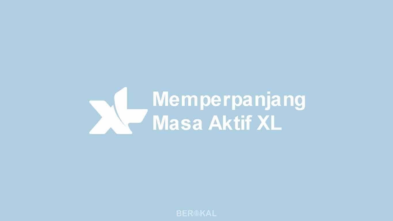 Cara Memperpanjang Masa Aktif XL