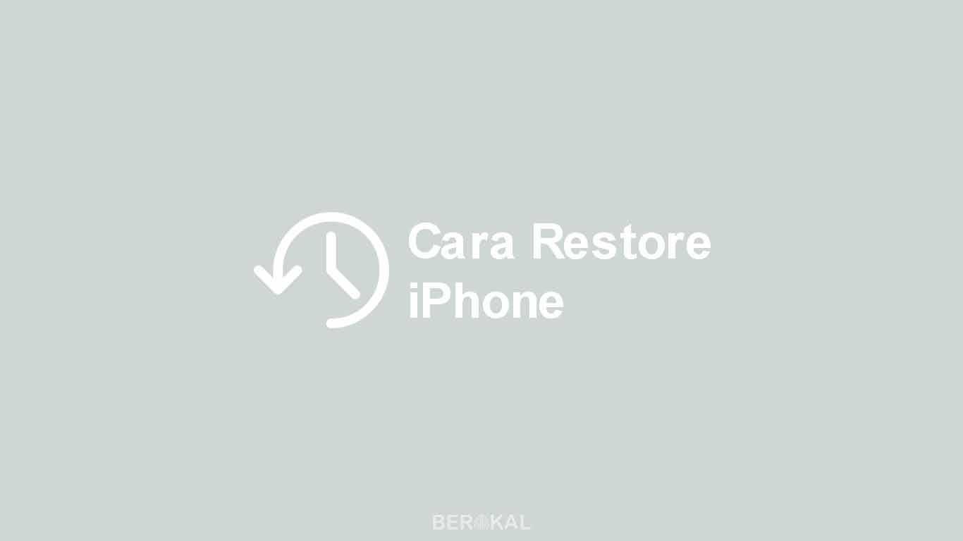 Cara Restore iPhone