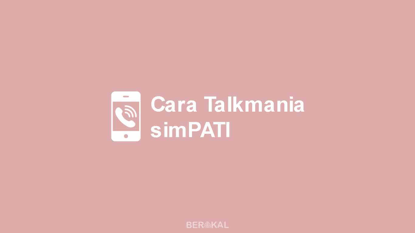 Cara Talkmania simPATI