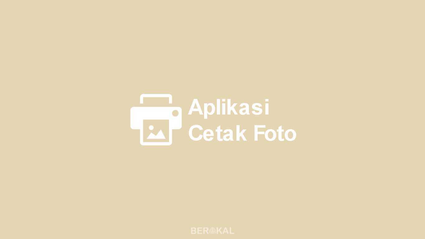 Aplikasi Cetak Foto