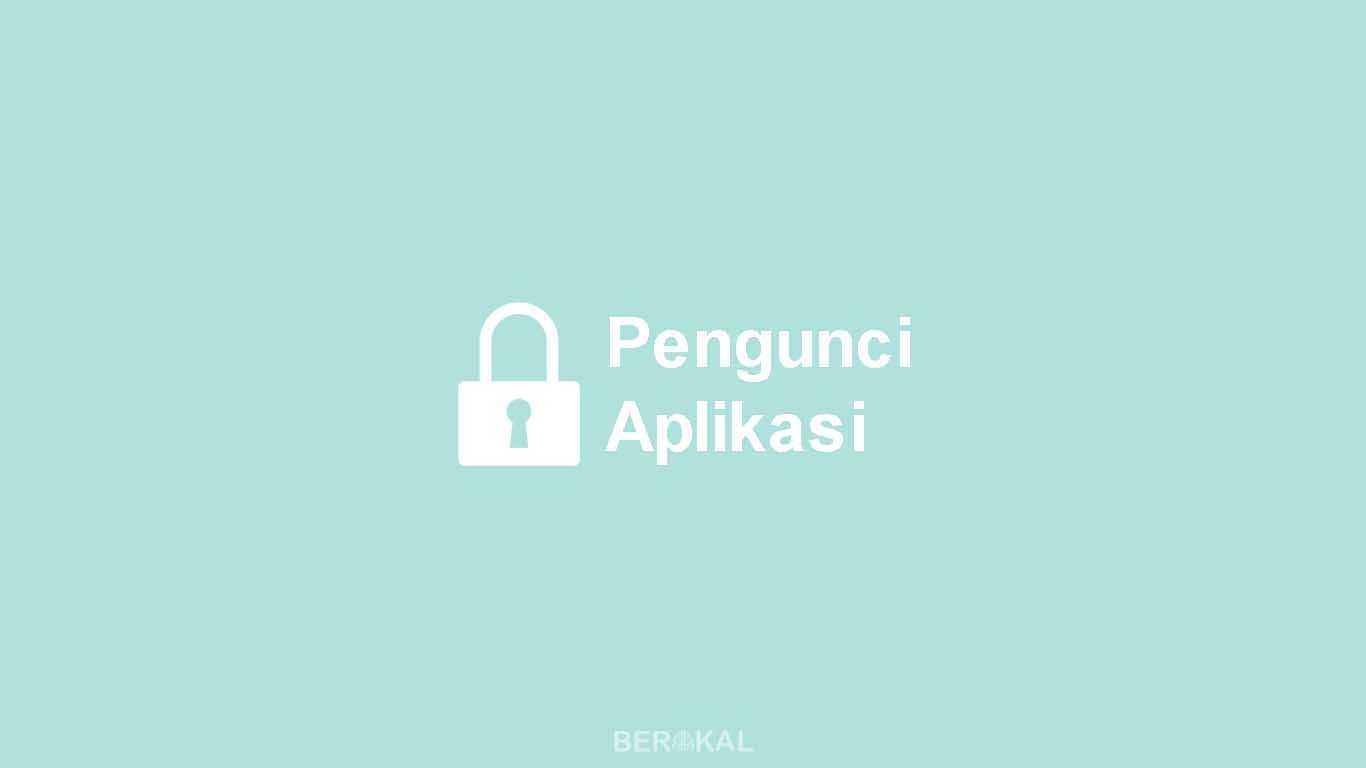 Aplikasi Pengunci Aplikasi