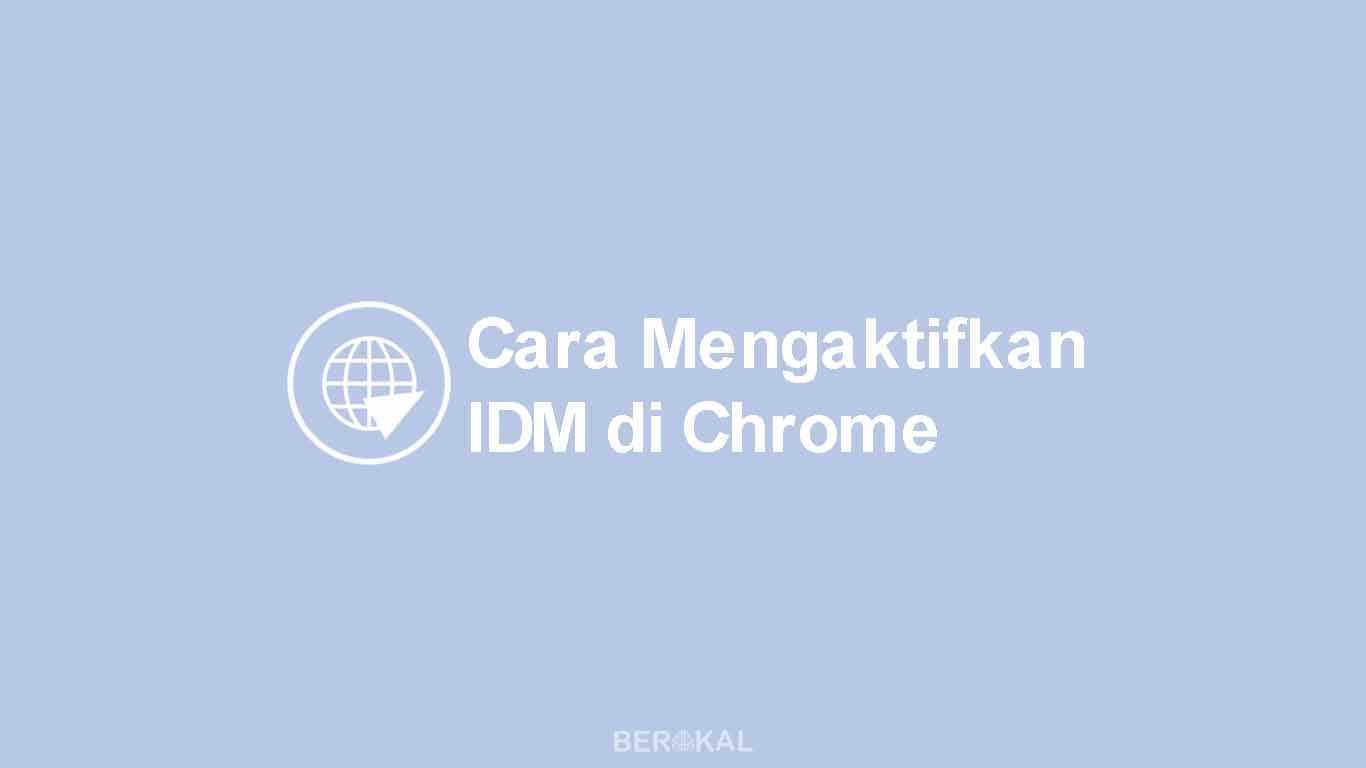 Cara Mengaktifkan IDM