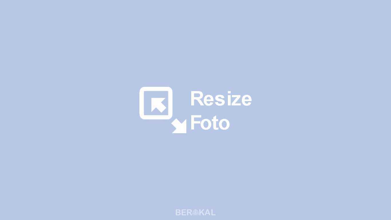 Cara Resize Foto