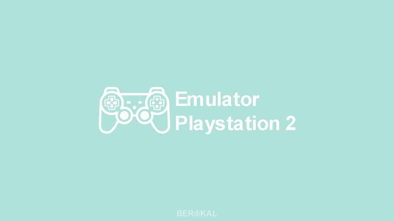 Emulator PS2 Terbaik