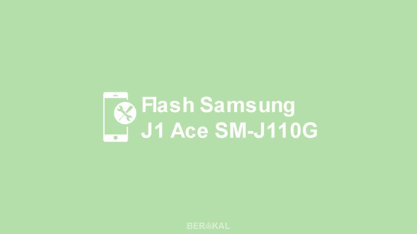 Cara Flash Samsung J1 Ace