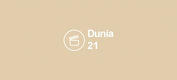 Dunia 21