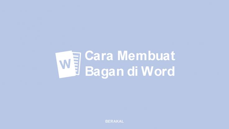 Cara Membuat Bagan di Word