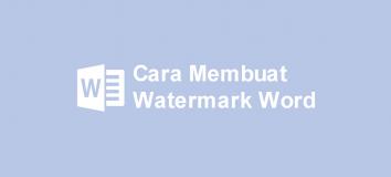 Cara Membuat Watermark di Word