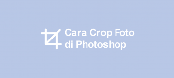 Cara Crop Foto di Photoshop