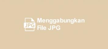 Cara Menggabungkan File JPG