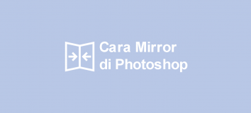 Cara Mirror di Photoshop