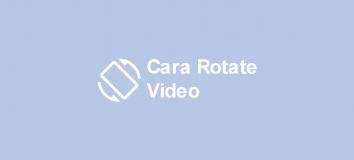 Cara Rotate Video