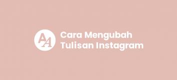 Cara Mengubah Tulisan di Instagram