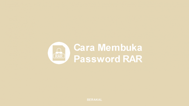 Cara Membuka Password RAR
