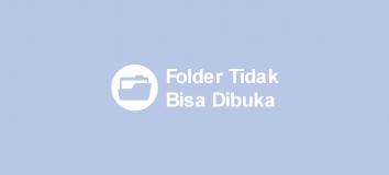 Cara Mengatasi Folder Tidak Bisa Dibuka