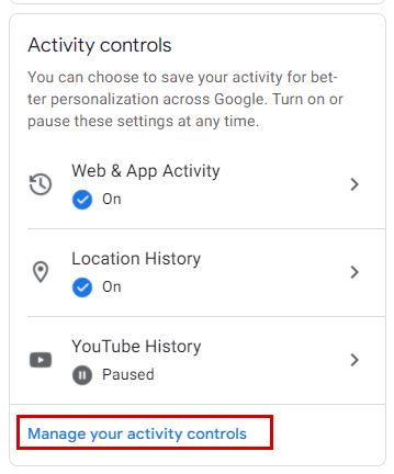 Manage your activity controls