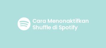 Cara Memutar Lagu di Spotify Tanpa Shuffle